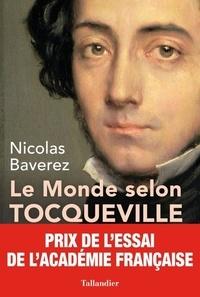 Histoiresdenlire.be Le monde selon Tocqueville - Combats pour la liberté Image