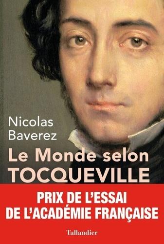 Le monde selon Tocqueville. Combats pour la liberté