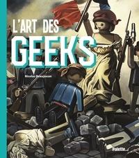 Nicolas Beaujouan - L'art des geeks.
