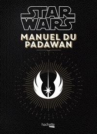 Star Wars Manuel du Padawan - 100 exercices pratiques pour laspirant Jedi.pdf