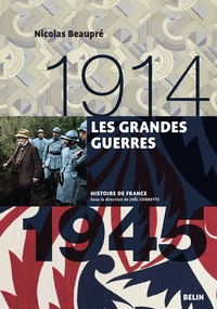 Real book téléchargements gratuits Les Grandes guerres 1914-1945 in French par Nicolas Beaupré 9782701189215 ePub FB2 CHM