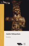 Nicolas Bel - Jupiter Héliopolitain.