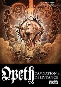 Nicolas Bénard et Robert Culat - Opeth - Damnation & Délivrance.