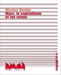 Nicolas Béniès - Marx, le capitalisme et les crises.