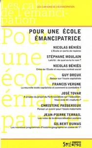 Nicolas Béniès - Pour une Ecole émancipatrice.