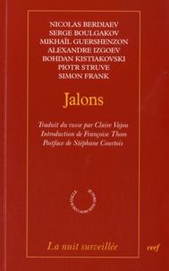 Nicolas Berdiaev et Serge Boulgakov - Jalons.