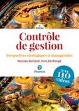 Nicolas Berland et Yves De Rongé - Contrôle de gestion - Perspectives stratégiques et managériales, avec 110 vidéos.