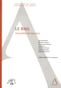 Nicolas Bernard - La bail - Actualités et dangers.