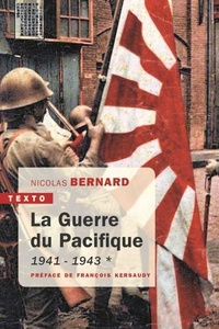 Livres télécharger des fichiers pdf La guerre du Pacifique  - Tome 1, 1941-1943 9791021040779 PDB ePub par Nicolas Bernard (Litterature Francaise)