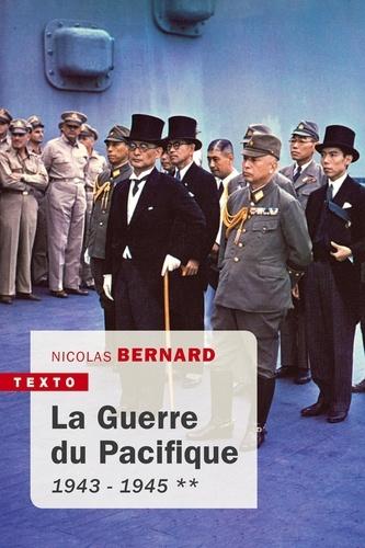 La guerre du Pacifique. Tome 2, 1943-1945