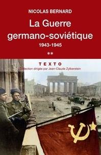 Ebook téléchargement gratuit pour Android Mobile La guerre germano-soviétique  - Tome 2, 1943-1945 in French