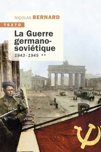 La guerre germano-soviétique. Tome 2, 1943-1945