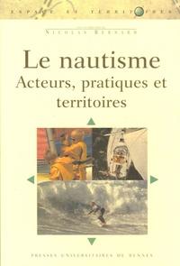 Nicolas Bernard - Le nautisme - Acteurs, pratiques et territoires.