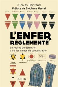 Lenfer réglementé - Le régime de détention dans les camps de concentration.pdf
