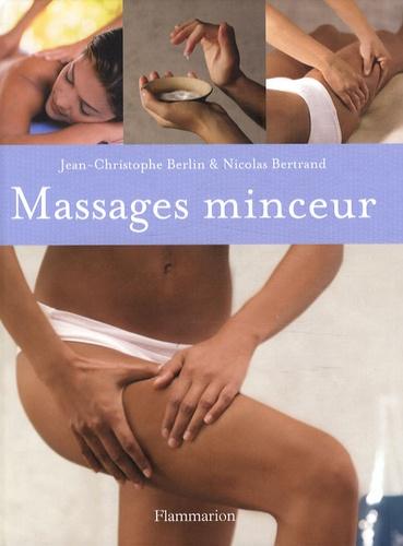 Nicolas Bertrand et Jean-Christophe Berlin - Massages minceur.