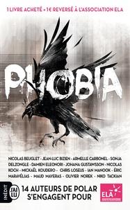 Nicolas Beuglet et Jean-Luc Bizien - Phobia.