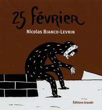 Nicolas Bianco-Levrin - Kroak  : 25 Fevrier.