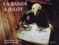 Nicolas Bianco-Levrin et Gabriel Camelin - La bande à Julot.