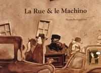 Nicolas Bianco-Levrin - La Rue & le Machino.