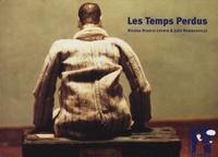Nicolas Bianco-Levrin et Julie Rembauville - Les temps perdus.