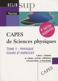 Nicolas Billy - CAPES de Sciences physiques - Tome 1, Physique, cours et exercices.