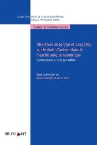 Nicolas Binctin et Xavier Près - Directive 2019/790 et 2019/789 sur le droit d'auteur dans le marché unique numérique - Commentaire article par article.