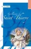 Nicolas Blanc et  Guillaume de Saint-Thierry - Guillaume de Saint-Thierry.