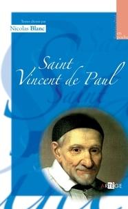 Nicolas Blanc - Saint Vincent de Paul - spiritualité en poche.