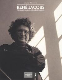 Nicolas Blanmont - René Jacobs - Prima la musica, prime le parole.