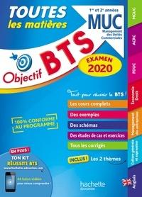 Nicolas Bloch et Armelle Liard - BTS MUC Toutes les matières - 1re et 2e années.