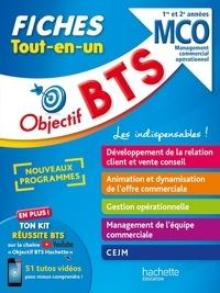 Nicolas Bloch et Armelle Liard - Objectif BTS MCO Management Commercial Opérationnel 1re et 2e années - Fiches tout-en-un.