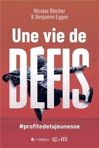 Une vie de défis! - #profitedetajeunesse.pdf