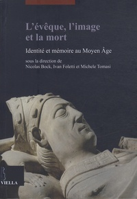 Birrascarampola.it L'évêque, l'image et la mort - Identité et mémoire au Moyen Age Image