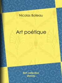 Nicolas Boileau et Eugène Géruzez - Art poétique.