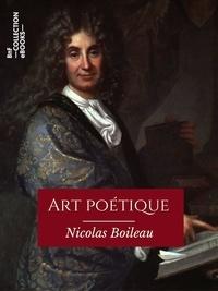 Nicolas Boileau - Art poétique.