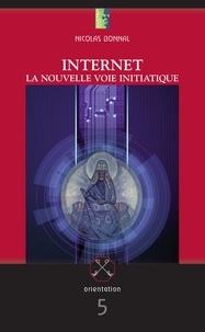 Nicolas Bonnal - Internet - La nouvelle voie initiatique.