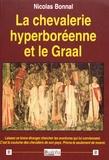 Nicolas Bonnal - La chevalerie hyperboréenne et le Graal.