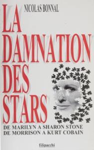 Nicolas Bonnal - La damnation des stars.