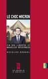 Nicolas Bonnal - Le choc Macron - Fin des libertés et nouvelles résistances.