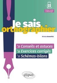 Nicolas Bonnefoix - Je sais orthographier.