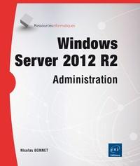 Nicolas Bonnet - Windows Server 2012 R2-Administration.