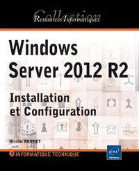 Nicolas Bonnet - Windows Server 2012 R2 - Installation et configuration.