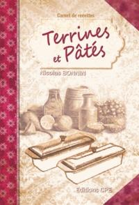 Terrines et pâtés - Nicolas Bonnin |