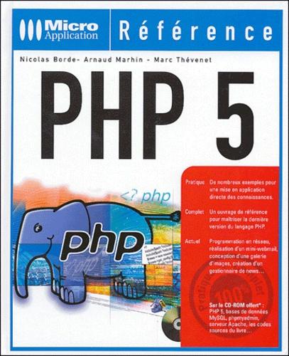 Nicolas Borde et Arnaud Marhin - PHP 5. 1 Cédérom