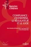 Nicolas Borga et Jean-Claude Marin - Compliance : l'entreprise, le régulateur et le juge.