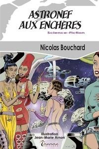 Nicolas Bouchard - Astronef aux enchères.