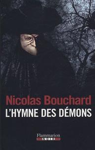 Nicolas Bouchard - L'Hymne des démons.