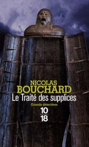 Nicolas Bouchard - Le Traité des supplices.