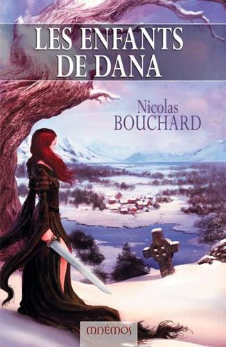 Nicolas Bouchard - Les enfants de Dana.