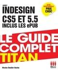 Nicolas Boudier-Ducloy - Adobe Indesign CS5 et 5.5 inclus les ePUB.
